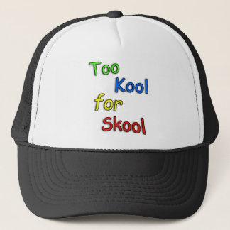 Kinder zu cool für Schule Truckerkappe