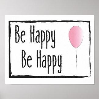 Kinderzimmer-Kunst - seien Sie glückliches Poster