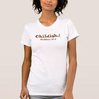 Kindisch…! Latte T-Shirt