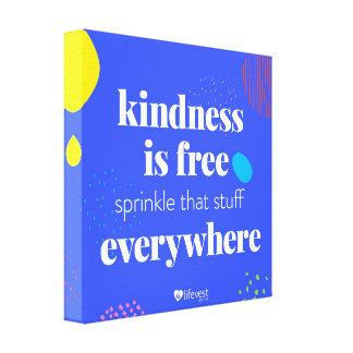 """Kindness i Free"" Canvas Leinwanddruck"