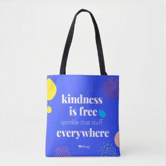 """Kindness i Free"" Tote Bag Tasche"