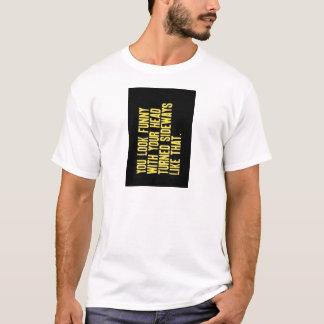 Kippen Sie Ihren Kopf T-Shirt
