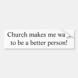 Kirche macht mich einen besseren Personenaufkleber Autoaufkleber
