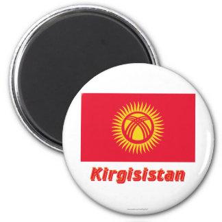 Kirgisistan Flagge MIT Namen Runder Magnet 5,7 Cm