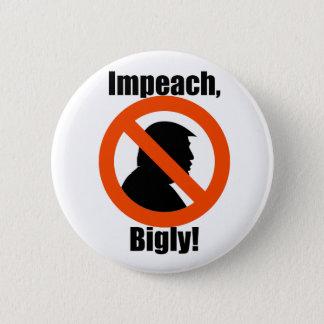 Klagen Sie Bigly Trumpf-Protest widerstehen Knopf Runder Button 5,7 Cm
