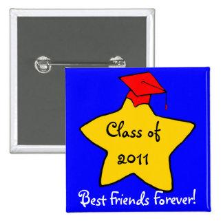 Klasse von 2011 besten Freunden knöpfen für immer Quadratischer Button 5,1 Cm