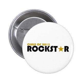 Klasse von Rockstar 2013 Anstecknadelbuttons