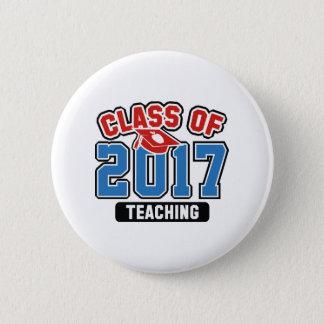 Klasse von Unterricht 2017 Runder Button 5,1 Cm