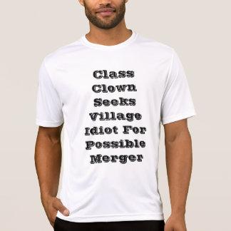 Klassen-Clown sucht Dorf-Idioten für mögliches T-Shirt