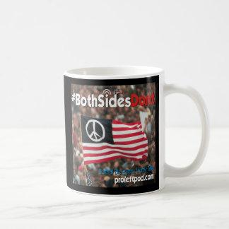 Klassische Tasse - #BothSidesDont