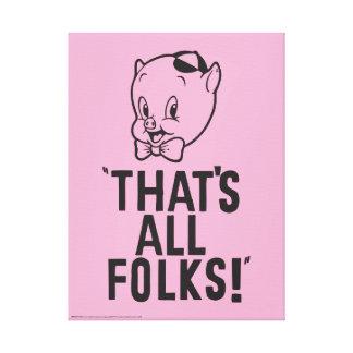 """Klassisches Porky Schwein """"das alle Völker ist! """" Leinwanddruck"""