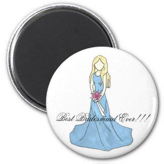 Kleid 4, beste Brautjungfer überhaupt!!! Runder Magnet 5,7 Cm