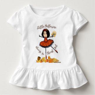 Kleine Ballerina - seien Sie immer dankbar Kleinkind T-shirt