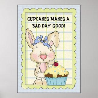 Kleine Kuchen macht ein schlechter Tagesgutes Plak Plakatdruck