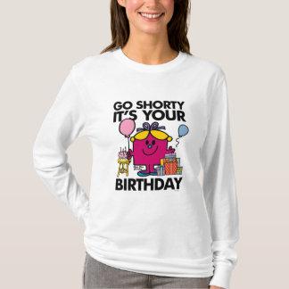 Kleines Fräulein Birthday | gehen Shorty Version T-Shirt