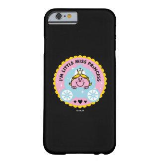 Kleines Fräulein Prinzessin | bin ich eine Barely There iPhone 6 Hülle