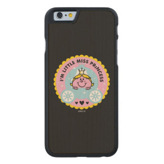Kleines Fräulein Prinzessin | bin ich eine Carved® iPhone 6 Hülle Ahorn