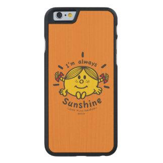 Kleines Fräulein Sunshine | bin ich immer Carved® iPhone 6 Hülle Ahorn
