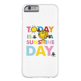 Kleines Fräulein Sunshine | ist heute ein Barely There iPhone 6 Hülle