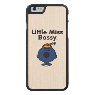 Kleines kleines Fräulein Bossy Fräulein-| ist so Carved® iPhone 6 Hülle Ahorn