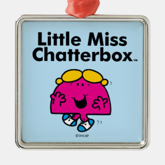 Kleines kleines Fräulein Chatterbox Fräulein-  ist Silbernes Ornament