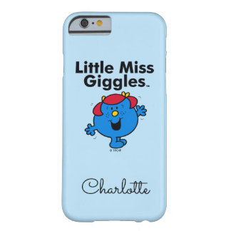 Kleines kleines Fräulein Giggles Likes To Laugh Barely There iPhone 6 Hülle