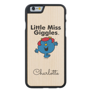 Kleines kleines Fräulein Giggles Likes To Laugh Carved® iPhone 6 Hülle Ahorn
