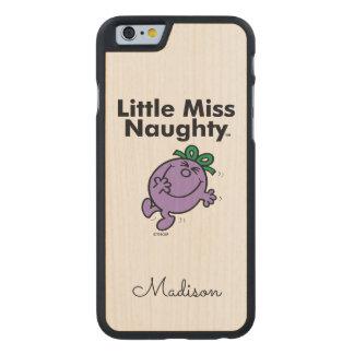 Kleines kleines Fräulein Naughty Fräulein-| ist so Carved® iPhone 6 Hülle Ahorn