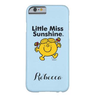 Kleines kleines Fräulein Sunshine Fräulein-| ist Barely There iPhone 6 Hülle