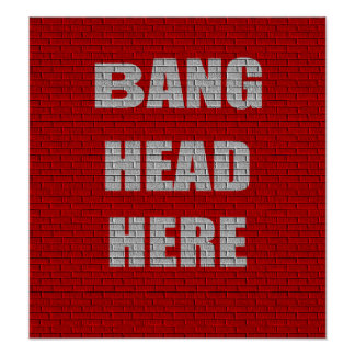 Kleines Plakat des Knall-Kopf-hier Büro Humors