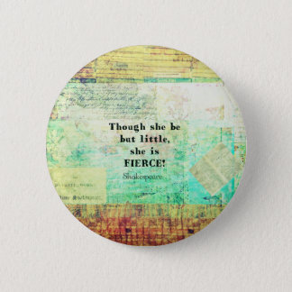 Kleines und heftiges Zitat durch Shakespeare Runder Button 5,1 Cm