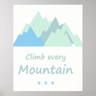 Klettern Sie jedes Gebirgsinspirierend Zitat Poster