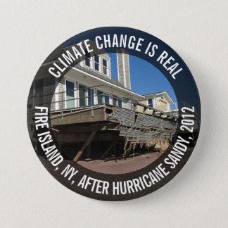 Klimawandel ist, Hurrikan-Sandy-Knopf wirklich Runder Button 7,6 Cm