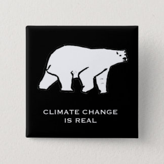 Klimawandel ist wirklich quadratischer button 5,1 cm