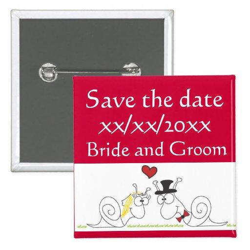Knopf der Schnecke-Liebe Save the Date Anstecknadel