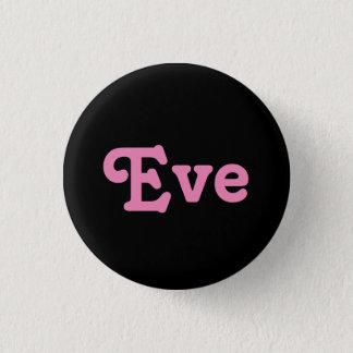 Knopf Eve Runder Button 3,2 Cm