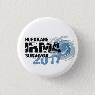 Knopf Hurrikan-Irma-Überlebend-Floridas 2017 Runder Button 2,5 Cm