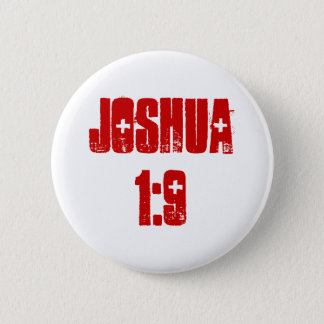 Knopf: Joshua-1:9 (Text) Runder Button 5,1 Cm