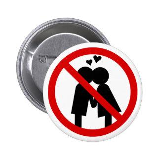 Knopf keiner Küsse Anti--Valentinsgrüße Tages Button