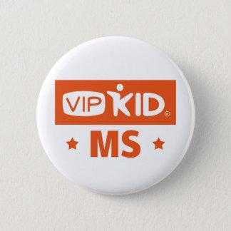 Knopf Mississippis VIPKID Runder Button 5,7 Cm