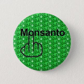 Knopf Monsanto drehen um Runder Button 5,7 Cm
