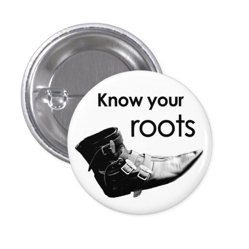 Know your roots button