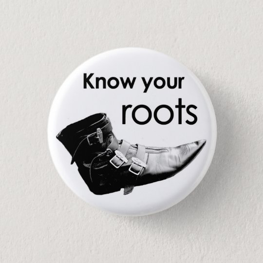Know your roots runder button 3,2 cm