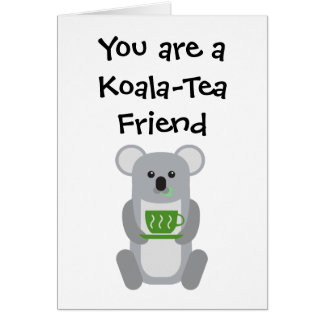 Koala-Tee Freund - Gruß-Karte Karte