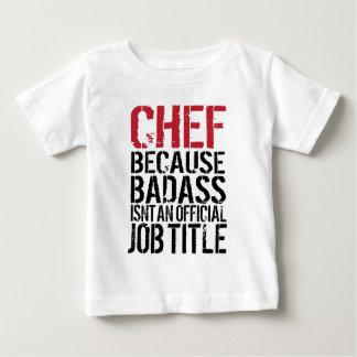 Koch, weil Badass nicht ein offizieller Job-Titel Baby T-shirt
