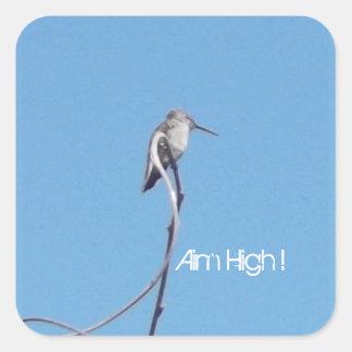 Kolibri-Ziel hoch! Aufkleber! Quadratischer Aufkleber