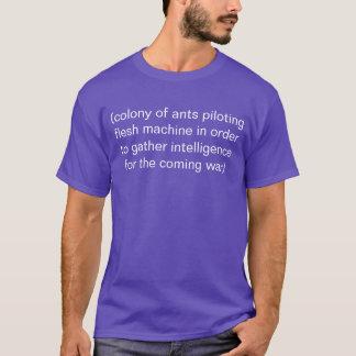 Kolonie der Ameisen T-Shirt