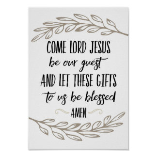 Kommen Gebets-Wand-Kunst Lord-Jesus Be Our Guest Poster