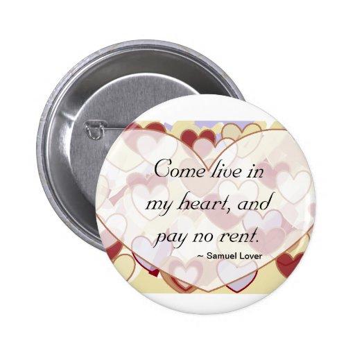 Kommen Sie leben in meinem Herzen und zahlen keine Button