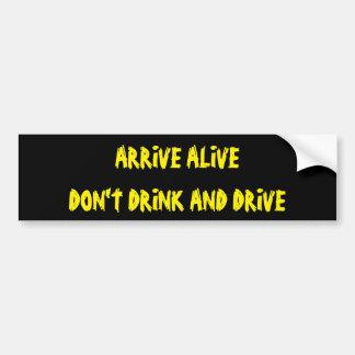Kommen Sie lebendig trinken nicht und fahren an Autoaufkleber